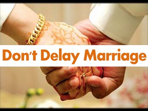 Importance Of Early Marriage In Islam